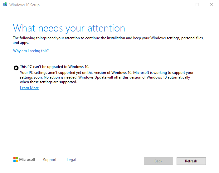 Your PC settings aren't supported yet on this version of Windows 10.